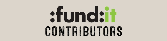 FUND IT CONTRIBUTORS